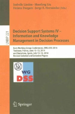 Decision Support Systems: Information and Knowledge Management in Decision Processes (Paperback)