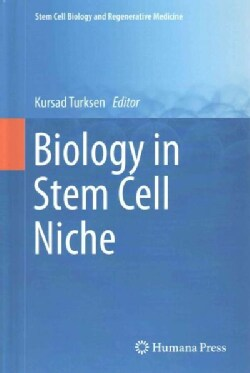 Biology in Stem Cell Niche (Hardcover)