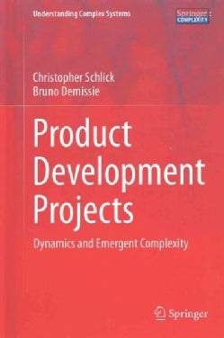 Product Development Projects: Dynamics and Emergent Complexity (Hardcover)