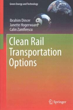 Clean Rail Transportation Options (Hardcover)