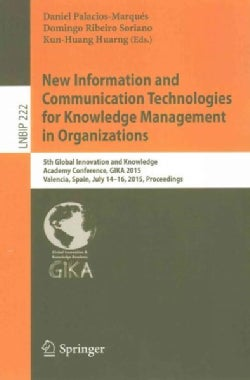 New Information and Communication Technologies for Knowledge Management in Organizations: 5th Global Innovation a... (Paperback)
