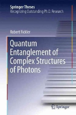 Quantum Entanglement of Complex Structures of Photons (Hardcover)