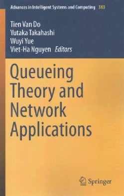 Queueing Theory and Network Applications (Paperback)