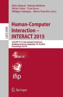 Human-computer Interaction Interact 2015: 15th Ifip Tc 13 International Conference (Paperback)