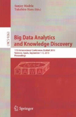 Big Data Analytics and Knowledge Discovery: 17th International Conference, Dawak 2015 (Paperback)