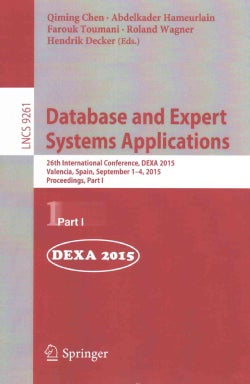 Database and Expert Systems Applications: 26th International Conference, Dexa 2015 (Paperback)