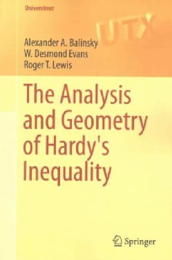 The Analysis and Geometry of Hardy's Inequality (Paperback)