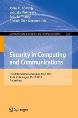 Security in Computing and Communications: Second International Symposium, Sscc 2015 (Paperback)