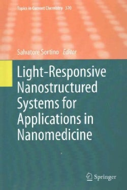 Light-responsive Nanostructured Systems for Applications in Nanomedicine (Hardcover)