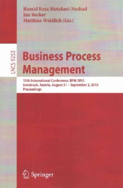 Business Process Management: 13th International Conference, Bpm 2015 (Paperback)