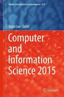 Computer and Information Science 2015 (Hardcover)