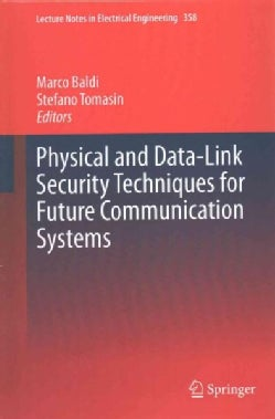 Physical and Data-link Security Techniques for Future Communication Systems (Hardcover)