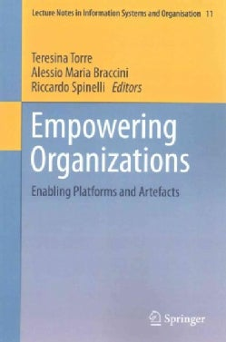 Empowering Organizations: Enabling Platforms and Artefacts (Paperback)