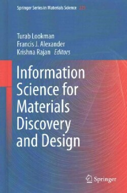 Information Science for Materials Discovery and Design (Hardcover)