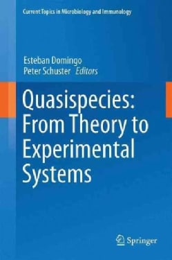 Quasispecies: From Theory to Experimental Systems (Hardcover)