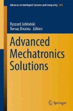 Advanced Mechatronics Solutions (Paperback)