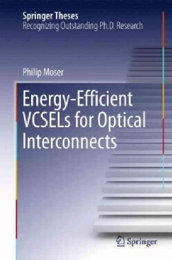 Energy-efficient Vcsels for Optical Interconnects (Hardcover)