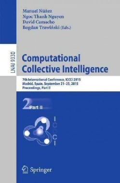 Computational Collective Intelligence: 7th International Conference, Iccci 2015 (Paperback)