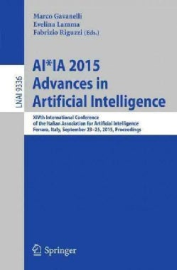Ai*ia 2015 Advances in Artificial Intelligence: Xivth International Conference of the Italian Association for Art... (Paperback)