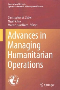 Advances in Managing Humanitarian Operations (Hardcover)