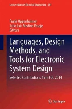 Languages, Design Methods, and Tools for Electronic System Design: Selected Contributions from Fdl 2014 (Hardcover)