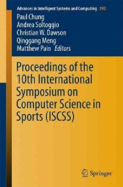 Proceedings of the 10th International Symposium on Computer Science in Sports Iscss (Paperback)