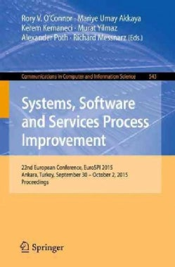 Systems, Software and Services Process Improvement: 22nd European Conference, Eurospi 2015 (Paperback)