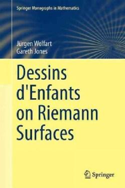 Dessins D'enfants on Riemann Surfaces (Hardcover)