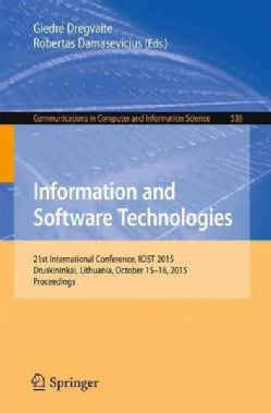 Information and Software Technologies: 21st International Conference, Icist 2015, Druskininkai, Lithuania, Octobe... (Paperback)