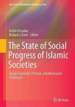 The State of Social Progress of Islamic Societies: Social, Economic, Political, and Ideological Challenges (Hardcover)