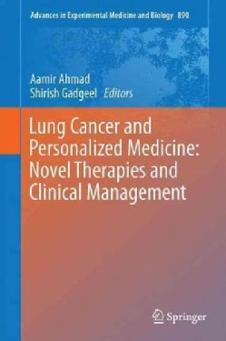 Lung Cancer and Personalized Medicine: Novel Therapies and Clinical Management (Hardcover)