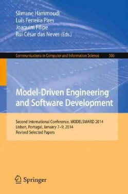 Model-driven Engineering and Software Development: Second International Conference, Modelsward 2014, Lisbon, Port... (Paperback)