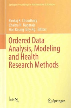 Ordered Data Analysis, Modeling and Health Research Methods: In Honor of H. N. Nagaraja's 60th Birthday (Hardcover)