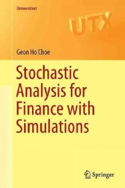 Stochastic Analysis for Finance With Simulations (Paperback)
