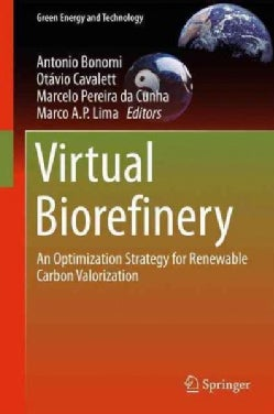 Virtual Biorefinery: An Optimization Strategy for Renewable Carbon Valorization (Hardcover)