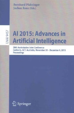 Ai 2015 - Advances in Artificial Intelligence: 28th Australasian Joint Conference, Canberra, Australia, November ... (Paperback)