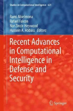 Recent Advances in Computational Intelligence in Defense and Security (Hardcover)