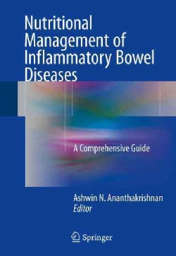 Nutritional Management of Inflammatory Bowel Diseases: A Comprehensive Guide (Hardcover)