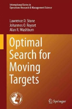 Optimal Search for a Moving Target (Hardcover)