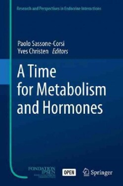 A Time for Metabolism and Hormones (Hardcover)