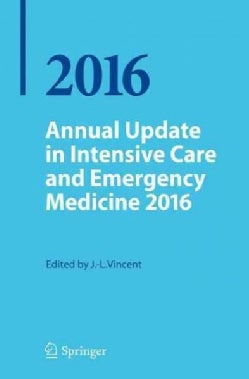 Annual Update in Intensive Care and Emergency Medicine 2016 (Paperback)