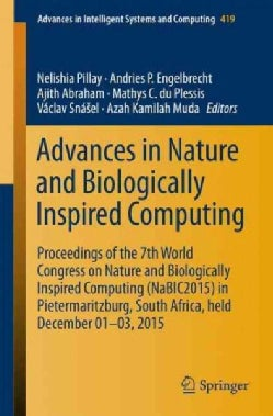 Advances in Nature and Biologically Inspired Computing: Proceedings of the 7th World Congress on Nature and Biolo... (Paperback)