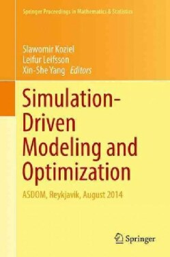 Simulation-driven Modeling and Optimization: Asdom, Reykjavik, August 2013 (Hardcover)