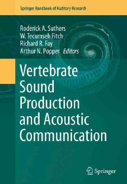 Vertebrate Sound Production and Acoustic Communication (Hardcover)