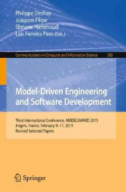 Model-driven Engineering and Software Development: Third International Conference, Modelsward 2015, Angers, Franc... (Paperback)