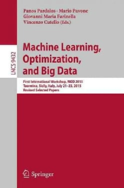 Machine Learning, Optimization, and Big Data: First International Workshop, Mod 2015, Taormina, Sicily, Italy, Ju... (Paperback)