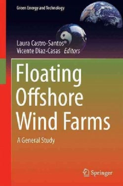 Floating Offshore Wind Farms: A General Study (Hardcover)