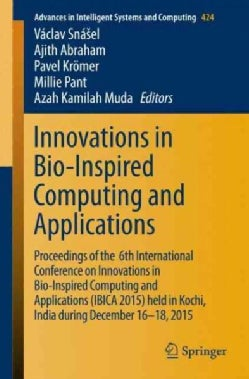 Innovations in Bio-inspired Computing and Applications: Ibica 2015, Proceedings (Paperback)