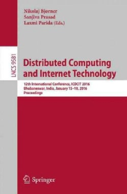 Distributed Computing and Internet Technology: 12th International Conference, Icdcit 2016, Proceedings (Paperback)