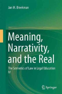 Meaning, Narrativity, and the Real (Hardcover)